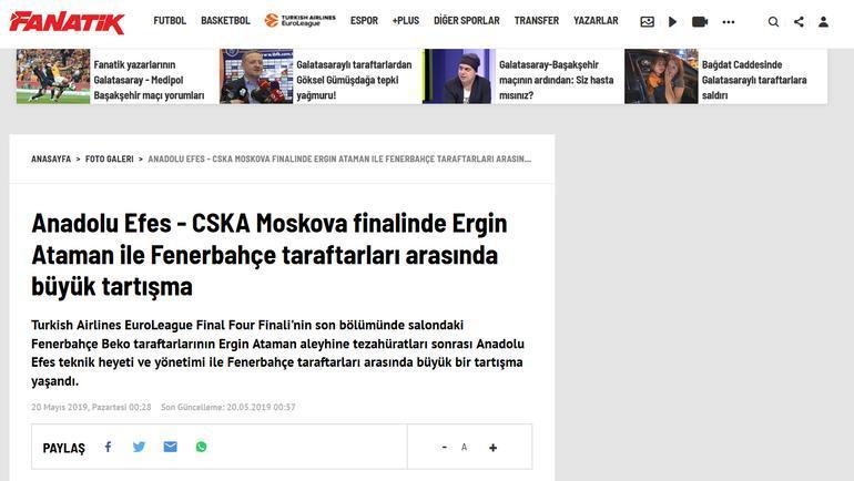 Страница турецкого издания Fanatik после финала баскетбольной Евролиги. Фото «СЭ»